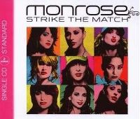 Cover Monrose - Strike The Match