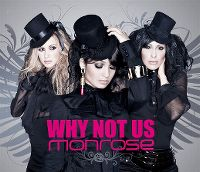 Cover Monrose - Why Not Us