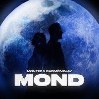 Cover Montez x Badmómzjay - Mond