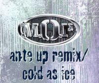 Cover M.O.P. - Ante Up (Remix) / Cold As Ice