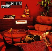 Cover Morcheeba - Big Calm