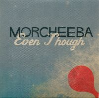Cover Morcheeba - Even Though