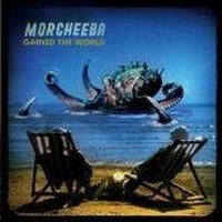 Cover Morcheeba - Gained The World