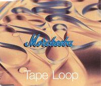 Cover Morcheeba - Tape Loop
