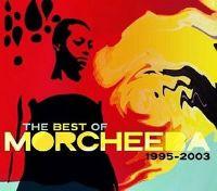 Cover Morcheeba - The Best Of Morcheeba 1995-2003