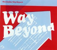 Cover Morcheeba - Way Beyond