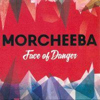 Cover Morcheeba feat. Chali 2na - Face Of Danger