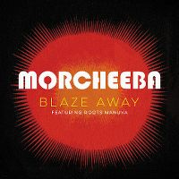 Cover Morcheeba feat. Roots Manuva - Blaze Away