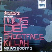 Cover Mos Def feat. Ghostface Killah - Ms. Fat Booty 2