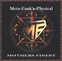 Cover Mother's Finest - Meta-Funk'n-Physical