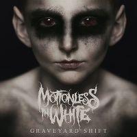 Cover Motionless In White - Graveyard Shift