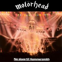 Cover Motörhead - No Sleep 'Til Hammersmith