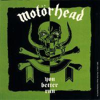 Cover Motörhead - You Better Run