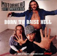 Cover Motörhead with Ice-T & Whitfield Crane - Born To Raise Hell
