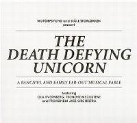 Cover Motorpsycho and Ståle Storløkken - The Death Defying Unicorn