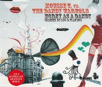 Cover Mousse T. vs. The Dandy Warhols - Horny As A Dandy