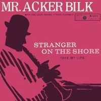Cover Mr. Acker Bilk with The Leon Young String Chorale - Stranger On The Shore