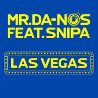 Cover Mr. Da-Nos feat. Snipa - Las Vegas