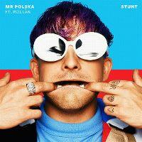 Cover Mr. Polska feat. Rollàn - Stunt