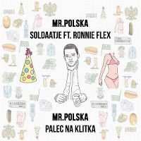 Cover Mr. Polska feat. Ronnie Flex - Soldaatje