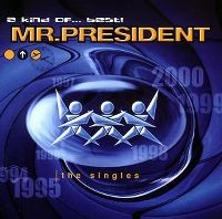 Cover Mr. President - A Kind Of... Best!