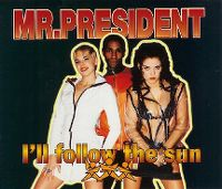 Cover Mr. President - I'll Follow The Sun