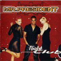 Cover Mr. President - Night Club