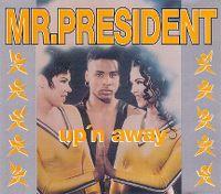 Cover Mr. President - Up'n Away