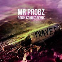 Cover Mr Probz - Waves (Robin Schulz Remix)