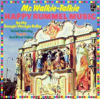Cover Mr. Walkie Talkie - Happy Rummel Music