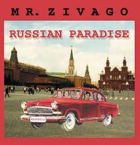 Cover Mr. Zivago - Russian Paradise