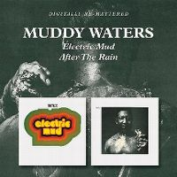 Cover Muddy Waters - Electric Mud / After The Rain