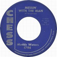 Cover Muddy Waters - Messin' With The Man