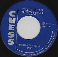 Cover Muddy Waters - Take The Bitter With The Sweet