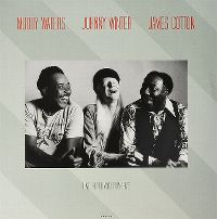 Cover Muddy Waters / Johnny Winter / James Cotton - Live In Philadelphia 1977