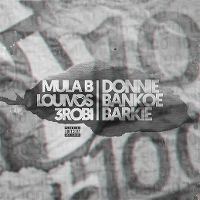 Cover Mula B, LouiVos & 3robi - Donnie Bankoe Barkie