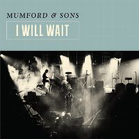 Cover Mumford & Sons - I Will Wait