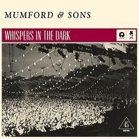 Cover Mumford & Sons - Whispers In The Dark