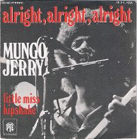 Cover Mungo Jerry - Alright, Alright, Alright