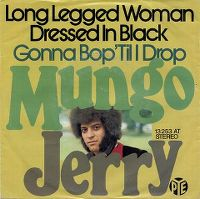 Cover Mungo Jerry - Long Legged Woman Dressed In Black