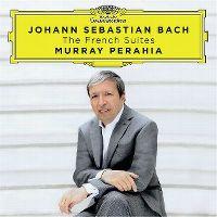 Cover Murray Perahia - Johann Sebastian Bach: The French Suites