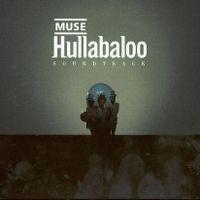Cover Muse - Hullabaloo Soundtrack
