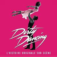 Cover Musical - Dirty Dancing - L'histoire originale sur scène