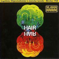 Cover Musical - Hair - 30 Jahre Haare