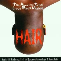 Cover Musical - Hair - The American Tribal Rock Musical