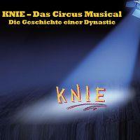 Cover Musical - Knie - Das Circus Musical