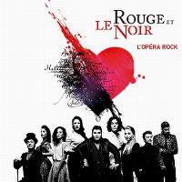 Cover Musical - Le rouge et le noir - l'opéra rock