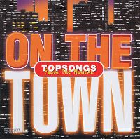 Cover Musical - On The Town - Top Songs From The Musical