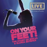 Cover Musical - On Your Feet! The Story Of Emilio & Gloria Estefan