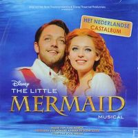 Cover Musical - The Little Mermaid - Het Nederlandse Castalbum